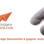 Concours : gagnez un article de voyage Samsonite avec Pack N Board