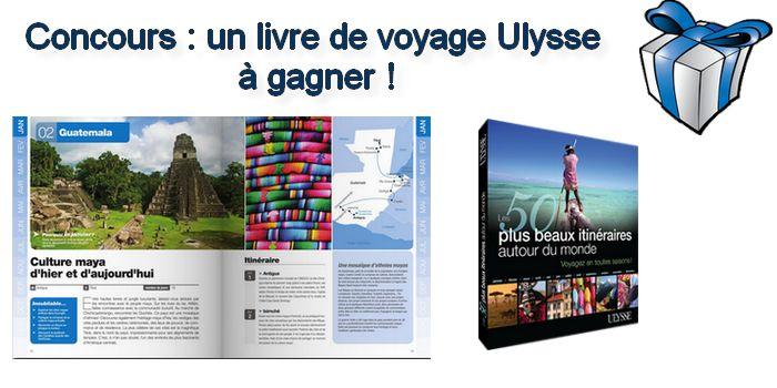 Concours : gagnez un livre de voyage Ulysse